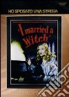 Ho sposato una strega