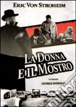 La donna e il mostro film in dvd di George Sherman