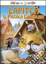 Lapitch, Il Piccolo Calzolaio #04 film in dvd di Milan Blazekovic