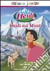 Heidi. Il film. Heidi sui monti dvd