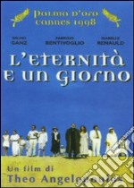 L' eternità e un giorno film in dvd di Theodoros Angelopoulos