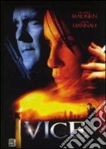 Vice film in dvd di Raul Inglis