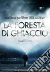 Foresta Di Ghiaccio (La)