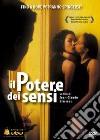 Potere Dei Sensi (Il) dvd