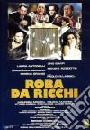 Roba da ricchi dvd