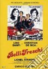 Belli Freschi dvd