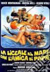 Liceale Al Mare Con L'Amica Di Papa' (La) dvd