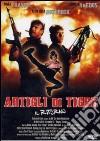 Artigli Di Tigre - Il Ritorno dvd