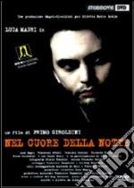 Nel Cuore Della Notte film in dvd di Primo Giroldini