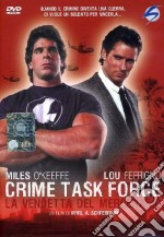 Crime Task Force film in dvd di Myrl Schreibman