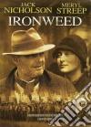Ironweed dvd