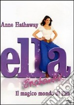 Ella Enchanted. Il magico mondo di Ella film in dvd di Tommy O'Haver