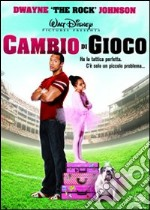 Cambio di gioco film in dvd di Andy Fickman