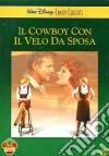 Il cowboy con il velo da sposa dvd