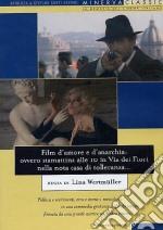 Film d'amore e d'anarchia: ovvero stamattina alle 10 in via dei Fiori nella... film in dvd di Lina Wertmuller
