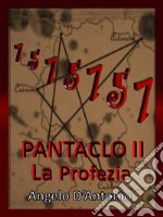 Pàntaclo. La profezia. E-book. Formato EPUB ebook