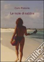 Le isole di sabbia. E-book. Formato Mobipocket ebook