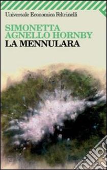 La Mennulara. E-book. Formato EPUB ebook di Simonetta Agnello Hornby