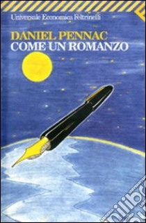 Come un romanzo. E-book. Formato EPUB ebook di Daniel Pennac