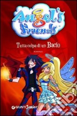 Angel's Friends. E-book. Formato PDF ebook di Rosalba Troiano