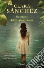 Il profumo delle foglie di limone. E-book. Formato PDF ebook