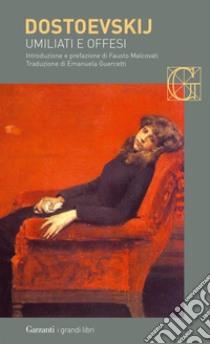 Umiliati e offesi. E-book. Formato EPUB ebook di Fëdor Dostoevskij
