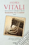 Galeotto fu il collier. E-book. Formato EPUB