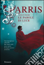 Le parole di luce. E-book. Formato EPUB ebook
