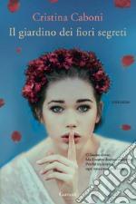 Il giardino dei fiori segreti. E-book. Formato EPUB