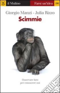 Scimmie. E-book. Formato EPUB ebook di Giorgio Manzi