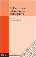 Welfare locale e democrazia partecipativa. E-book. Formato EPUB ebook
