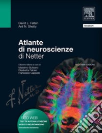 Atlante di neuroscienze di Netter. E-book. Formato EPUB ebook di David L. Felten