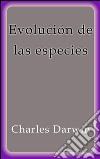 Evolución de las especies. E-book. Formato EPUB ebook