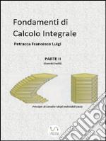 Fondamenti di calcolo integrale. E-book. Formato EPUB ebook