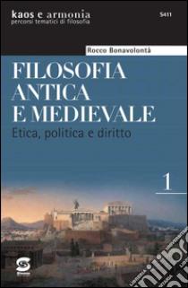 Disordine e ordine. Etica, politica e diritto. Per la Scuola superiore. E-book. Formato PDF ebook