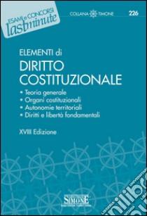 Elementi di diritto costituzionale. E-book. Formato PDF ebook