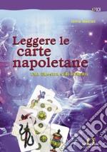 Leggere le carte napoletane. Una finestra sull'infinito. E-book. Formato PDF ebook