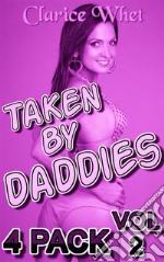 Taken By Daddies - 4-Pack Vol 2: incest taboo bareback creampie impregnation pregnancy breeding daddy daughter daddy daughter erotica father daughter father daughter erotica family sex first time. E-book. Formato EPUB ebook