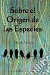 En el Origen de las EspeciesOn the Origin of Species, Spanish edition. E-book. Formato EPUB ebook
