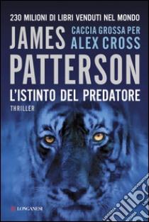 L' istinto del predatore. E-book. Formato EPUB ebook di James Patterson