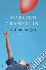 Fai bei sogni. E-book. Formato EPUB ebook