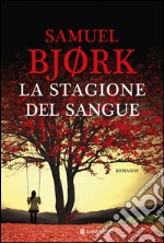 La stagione del sangue. E-book. Formato EPUB ebook