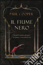 Il fiume nero. E-book. Formato EPUB ebook
