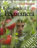 Il cibo frugale di Pecoranera. E-book. Formato EPUB ebook