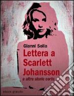 Lettera a Scarlett Johansson e altre storie corte. E-book. Formato EPUB ebook