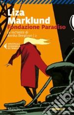 Fondazione Paradiso. E-book. Formato EPUB ebook