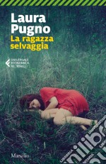 La ragazza selvaggia. E-book. Formato EPUB ebook