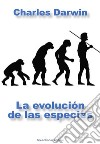 La evolución de las especies. E-book. Formato EPUB ebook