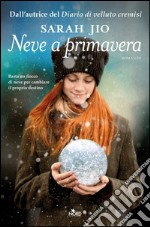 Neve a primavera. E-book. Formato EPUB ebook