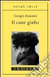 Il cane giallo. E-book. Formato EPUB ebook
